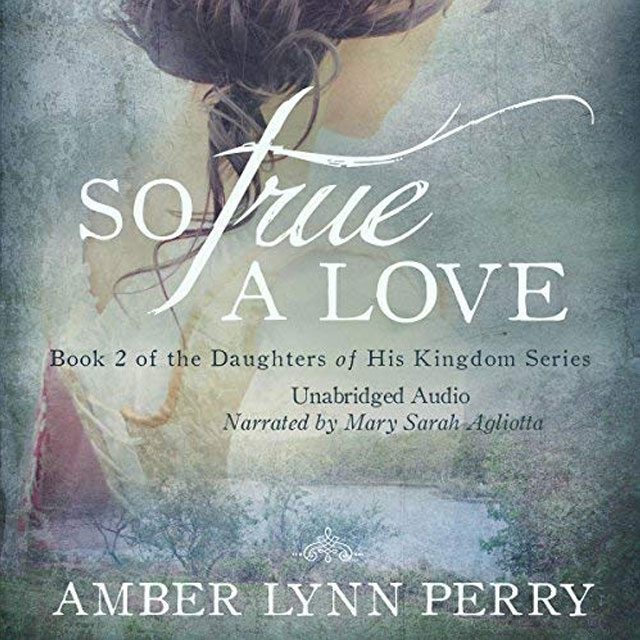So True a Love - Audible Link