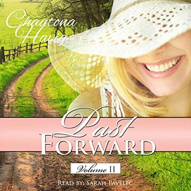 Past Forward, Volume 2 - Audible Link