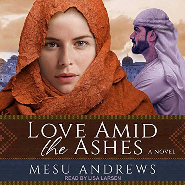 Love Amid the Ashes - Audible Link