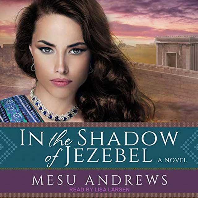In the Shadow of Jezebel - Audible Link
